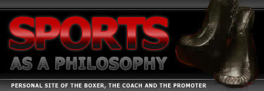 Sports as philosophy: personal site of the boxer, the coacher and the promoter